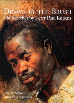 Drawn by the Brush: Oil Sketches by Peter Paul Rubens 9780300106268