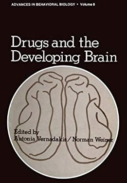 Drugs and the Developing Brain 9780306379086
