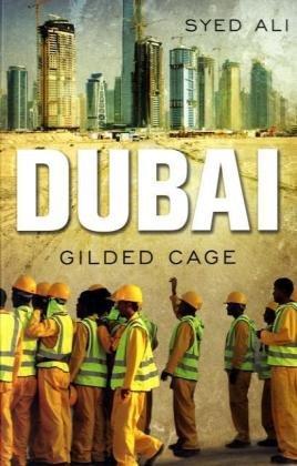 Dubai: Gilded Cage 9780300152173