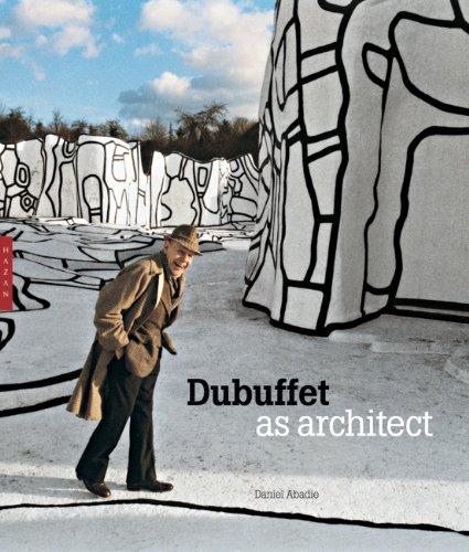 Dubuffet as Architect 9780300176612
