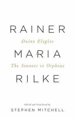Duino Elegies & the Sonnets to Orpheus 9780307473738
