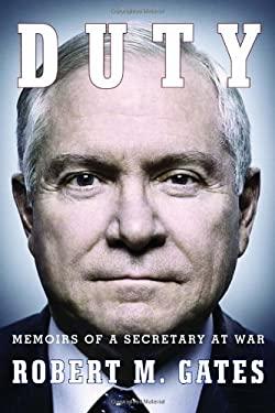 Duty: Memoirs of a Secretary at War 9780307959478