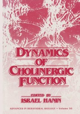 Dynamics of Cholinergic Function 9780306423840