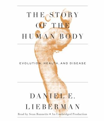 Dysevolution: The Past, Present, and Future of the Human Body 9780307990068