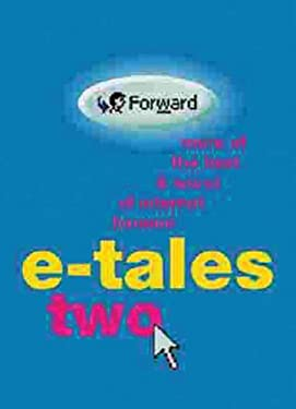 E-Tales Two: More of the Best & Worst of Internet Humor 9780304357604