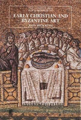 Early Christian and Byzantine Art, Second Edition - 2nd Edition