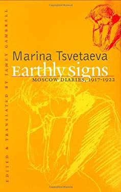 Earthly Signs: Moscow Diaries, 1917-1922 9780300069228