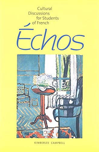 Echos: Cultural Discussions for Students of French