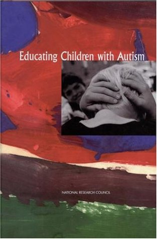 Educating Children with Autism 9780309072694
