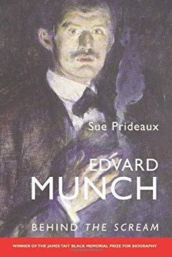 Edvard Munch: Behind the Scream 9780300110241