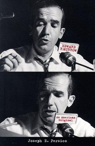 Edward R. Murrow: An American Original 9780306807961