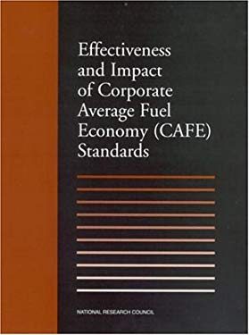 Effectiveness and Impact of Corporate Average Fuel Economy (Caff) Standards