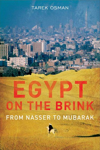 Egypt on the Brink: From the Rise of Nasser to the Fall of Mubarak 9780300177268