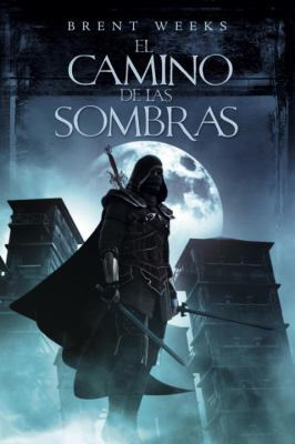 El Camino de las Sombras = The Way of Shadows 9780307882202