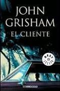 El Cliente = The Client 9780307392510