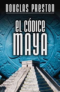 El Codice Maya 9780307376671