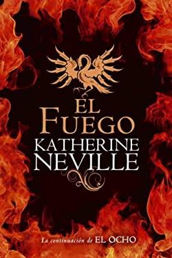 El Fuego = The Fire 9780307392701