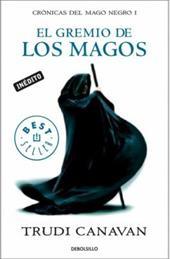 El Gremio de los Magos = The Magician's Guild