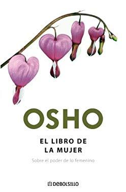 El Libro de La Mujer = The Book of Women 9780307392909