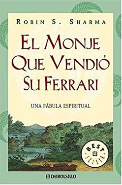 El Monje Que Vendio Su Ferrari = The Monk Who Sold His Ferrari