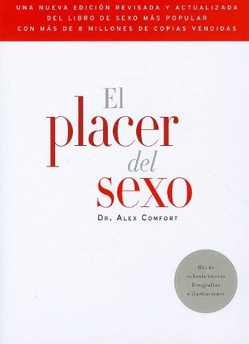 El Placer del Sexo = The Joy of Sex 9780307741714