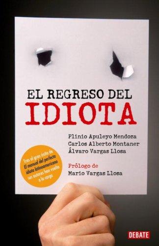 El Regreso del Perfecto Idiota 9780307391513
