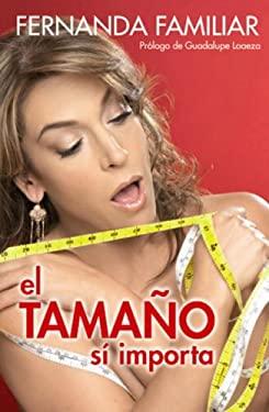 El Tamano Si Importa 9780307392077