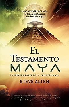 El Testamento Maya 9780307475794