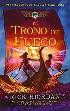 El Trono de Fuego 9780307949134