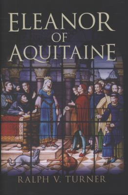 Eleanor of Aquitaine: Queen of France, Queen of England 9780300119114