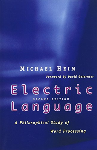 Electric Language: A Philosophical Study of Word Processing; Second Edition - 2nd Edition
