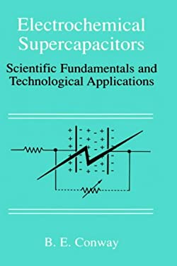 Electrochemical Supercapacitors: Scientific Fundamentals and Technological Applications 9780306457364