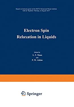 Electron Spin Relaxation in Liquids 9780306305887
