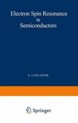 Electron Spin Resonance in Semiconductors 9780306303074