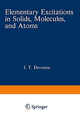 Elementary Excitations in Solids, Molecules, and Atoms 9780306357916