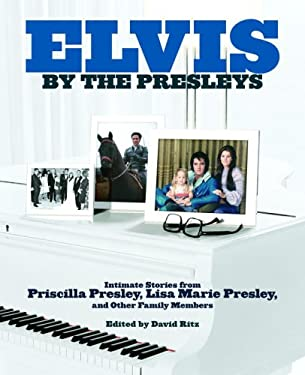 Elvis by the Presleys 9780307237415