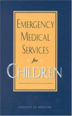 Emergency Medical Services for Children 9780309048880