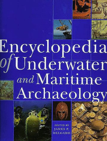 Encyclopedia of Underwater and Maritime Archaeology 9780300074277