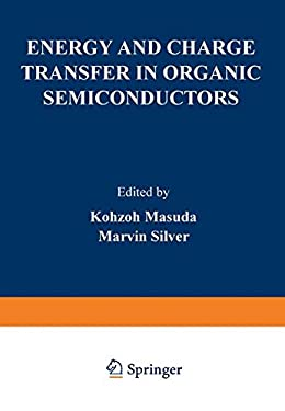Energy and Charge Transfer in Organic Semiconductors 9780306308031