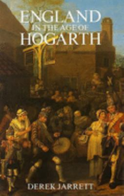 England in the Age of Hogarth 9780300036091