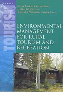 Environmental Management for Rural Tourism and Recreation 9780304706938