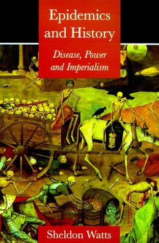 Epidemics and History: Disease, Power and Imperialism 9780300080872