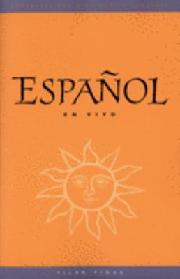 Espanol En Vivo (Text): Conversations with Native Speakers 9780300104448