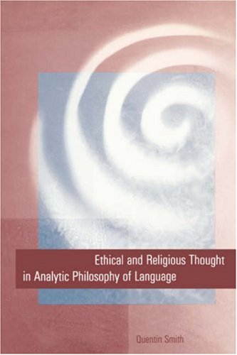Ethical and Religious Thought in Analytic Philosophy of Language 9780300062120