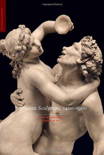 European Sculpture, 1400-1900: In the Metropolitan Museum of Art 9780300175899