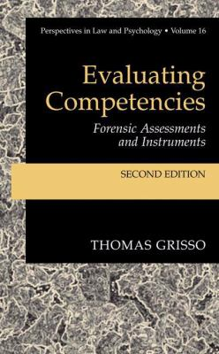 Evaluating Competencies: Forensic Assessments and Instruments 9780306473449
