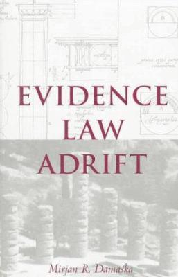 Evidence Law Adrift 9780300069372