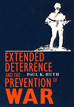 Extended Deterrence and the Prevention of War 9780300050615