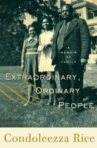 Extraordinary, Ordinary People: A Memoir of Family 9780307587879