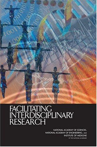 Facilitating Interdisciplinary Research 9780309094351